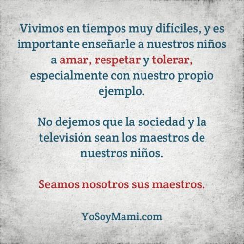 Seamos nosotros los maestros de nuestros niños | YoSoyMami.com
