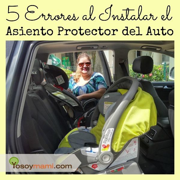 5 Errores al Instalar el Asiento Protector del Auto | Yosoymami.com
