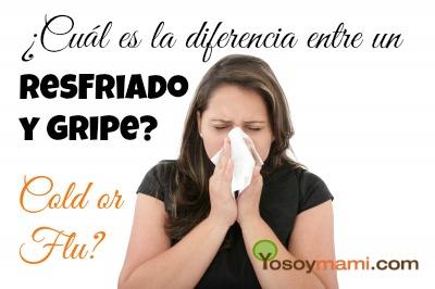 Cuál es la Diferencia Entre un Resfriado y Gripe - Cold or Flu | @yosoymamipr
