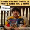 Celebrando a los Héroes Cotidianos con Disney's Planes Fire & Rescue #MiHeroeFavorito | @yosoymamipr