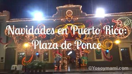 Navidades en Puerto Rico: Plaza de Ponce | @yosoymamipr
