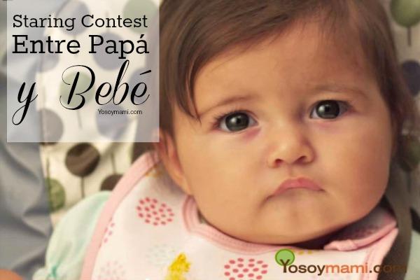Staring Contest Entre Papá y Bebé {Video} | @yosoymamipr