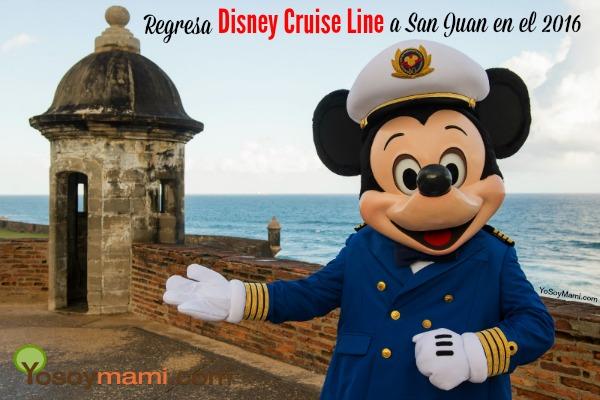 Regresa Disney Cruise Line a San Juan en el 2016 | @yosoymamipr