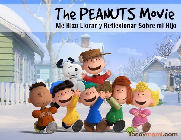 The Peanuts Movie Me Hizo Llorar y Reflexionar Sobre mi Hijo | @yosoymamipr