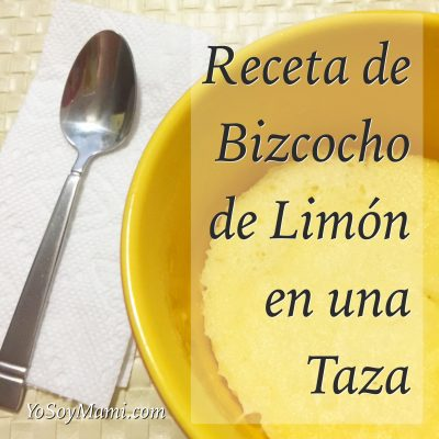 Receta de Bizcocho de Limón en una Taza | @yosoymamipr