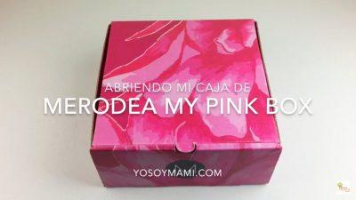 Abriendo la Caja de Merodea My Pink Box #MerodeaWearsPink | @yosoymamipr