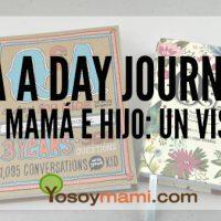 Q&A a Day Journals Para Mamá e Hijo: Un Vistazo   @yosoymamipr