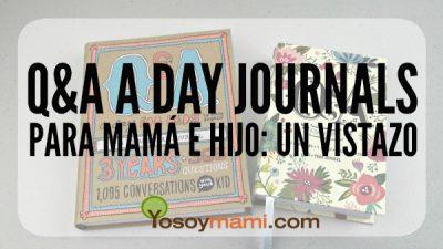 Q&A a Day Journals Para Mamá e Hijo: Un Vistazo | @yosoymamipr