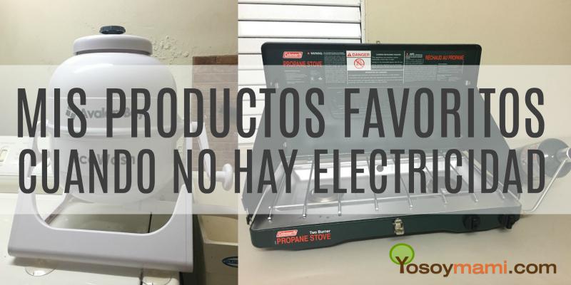 Mis Productos Favoritos Cuando No Hay Electricidad | @yosoymamipr