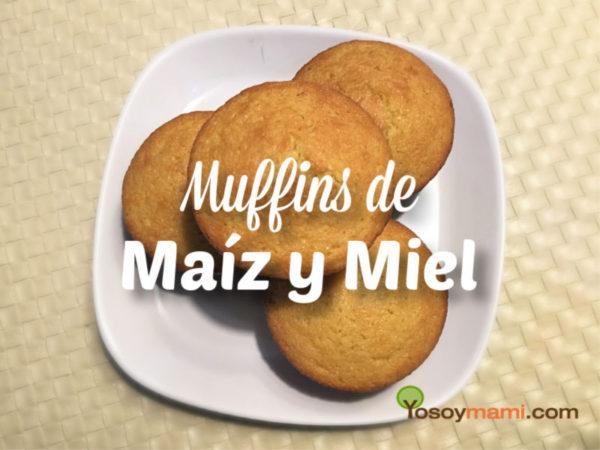 Receta de Muffins de Maiz y Miel | yosoymami.com